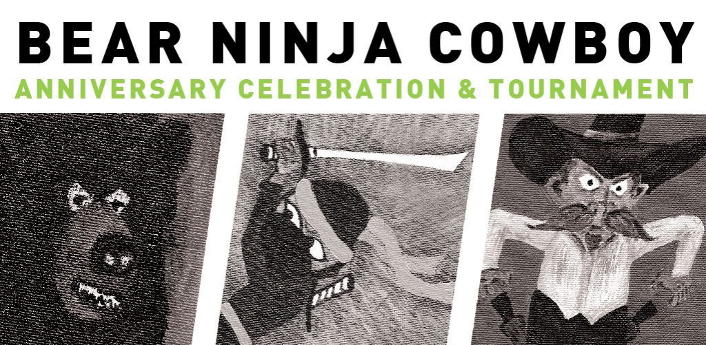 Bear Ninja Cowboy Two Year Anniversary